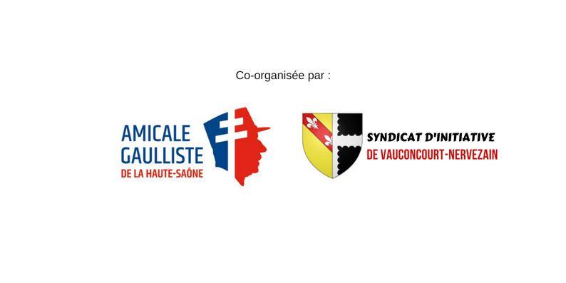 Associations co-organisatrices : l'Amicale gaulliste et le Syndicat d'initiative de Vauconcourt-Nervezain